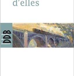 Colette Nys-Mazure, Battements d'elles, Paris : Desclée de Brouwer, 2014. (Auteur belge)