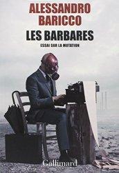 Alessandro Baricco, Les barbares : essai sur la mutation, Paris : Gallimard , 2014.