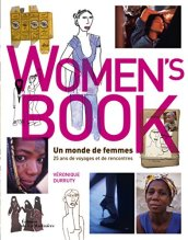 Véronique Durruty, Women's book : un monde de femmes. 25 ans de voyages et de rencontres, [S.l.] : éd. de la Martinière, 2014.