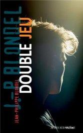 Jean-Philippe Blondel, Double jeu, Arles : Actes Sud Junior , 2013.