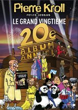 Pierre Kroll, Le grand vingtième, Waterloo : La Renaissance du Livre , 2014.