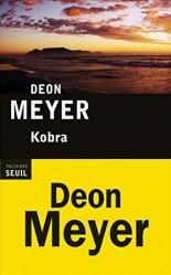 Deon Meyer, Kobra, Paris : Seuil , 2014.