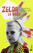 Martine Pouchain, Zelda la rouge, Paris : Sarbacane , 2013.