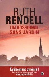 Ruth Rendell, Un rossignol sans jardin : une enquête de Wexford, Paris : Editions des 2 Terres , 2014.