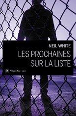 Neil White, Les prochaines sur la liste, Paris : Philippe Rey , 2014.