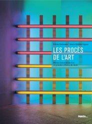 Céline Delavaux, Marie-Hélène Vignes, Les procès de l'art : petites histoires de l'art et grandes affaires de droit, Paris : Palette, 2013.