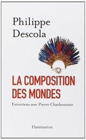 Philippe Descola; entretiens avec Pierre Charbonnier, La composition des mondes, Paris : Flammarion, 2014.