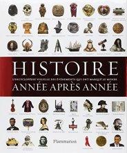 Sébastien Bigay (trad.), Histoire année après année : encyclopédie visuelle des événements qui ont marqué l'histoire, Paris : Flammarion, 2012.