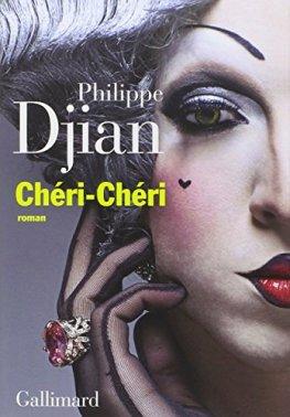 Philippe Djian, Chéri-chéri, Paris : Gallimard, 2014.