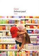 Gauz, Debout-payé, Paris : Le nouvel Attila, 2014.