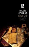 Naguib Mahfouz, Karnak café, Arles : Actes Sud, 2014.