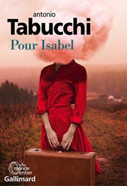 Antonio Tabucchi, Pour Isabel : un mandala, Paris : Gallimard, 2014.