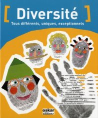 Elena Angulo Antunez, Diversité : tous différents, uniques, exceptionnels, Paris : Oskar Jeunesse, 2010.