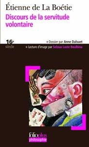 Étienne de la Boétie, Discours de la servitude volontaire, Paris : Gallimard, 2013.