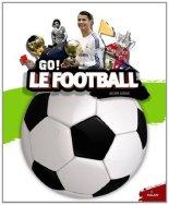 Julien Leduc, Le football : go !, Toulouse : Milan, 2014.