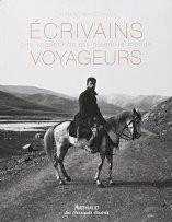 Laurent Maréchaux, Ecrivains voyageurs : ces vagabonds qui disent le monde, Paris : Arthaud, 2014.