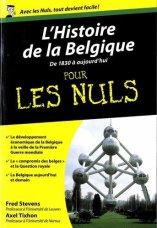 Fred Stevens, Axel Tixhon, L'Histoire de la Belgique pour les Nuls : de 1830 à aujourd'hui, Paris : First Editions, 2014.