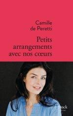 Camille de Peretti, Petits arrangements avec nos cœurs, Paris : Stock, 2014.