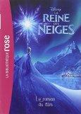 Natacha Godeau, La reine des neiges : le roman du film, Paris : Hachette Jeunesse, 2014.