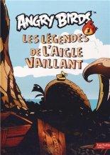 Les légendes de l'aigle vaillant, Paris : Hachette jeunesse, 2013.