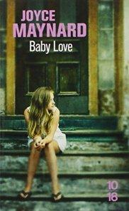 Joyce Maynard, Baby love, Paris : 10/18, 2014.