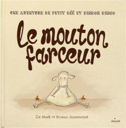 Mark Sommerset - Rowan Sommerset, Le mouton farceur, Toulouse : Milan, 2014.