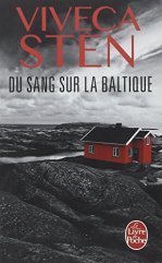 Viveca Sten, Du sang sur la Baltique, Paris : Librairie Générale Française, 2015.