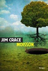 Jim Crace, Moisson, Paris : Rivages, 2014.