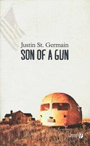 Justin St. Germain, Son of a gun, Paris : Presses de la Cité, 2014.