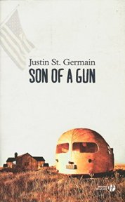 Justin St. Germain, Son of a gun, Paris : Presses de la Cité, 2014.