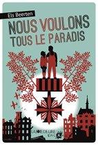 Els Beerten, Nous voulons tous le paradis . 1, Genève : La joie de lire, 2015.