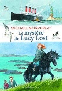 Michaël Morpurgo, Le mystère de Lucy Lost, Paris : Gallimard Jeunesse, 2015.