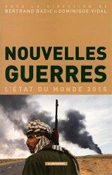 Bertrand Badie et Dominique Vidal, Nouvelles guerres : l'état du monde 2015, Paris : La Découverte, 2014.