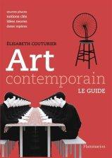 Elisabeth Couturier, Art contemporain, Paris : Flammarion, 2015.