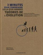 Mark Fellowes, Nicholas Battey, 3 minutes pour comprendre les 50 plus grandes théories de l'évolution, Paris : Le courrier du livre, 2015.