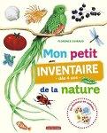 Florence Guiraud, Mon petit inventaire de la nature dès 4 ans, Bruxelles : Casterman, 2014.