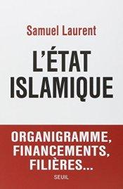 Samuel Laurent, L'état islamique, Paris : Seuil, 2014.