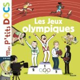 Stéphanie Ledu, Aurélie Grand, Les Jeux Olympiques, Toulouse : Milan Jeunesse, 2012.
