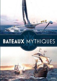 Carlo Zaglia, Olivier-Marc Nadel, Bateaux mythiques, Paris : De la Martinière Jeunesse, 2014.