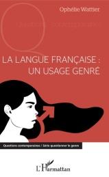 La langue franáaise un usage genrÇ